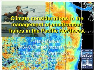 Climate considerations in the management of anadromous fishes in the Pacific Northwest