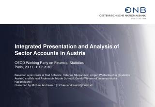 Integrated Presentation and Analysis of Sector Accounts in Austria
