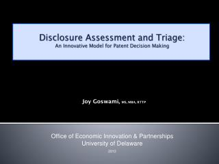 Disclosure Assessment and Triage: An Innovative Model for Patent Decision Making