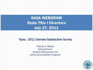 SASA WEBGRAM State Title I Directors July 27, 2011