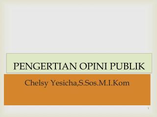 PENGERTIAN OPINI PUBLIK