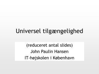 Universel tilgængelighed