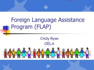 Foreign Language Assistance Program (FLAP)