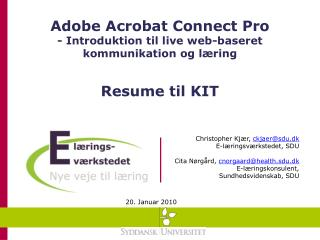 Adobe Acrobat  Connect  Pro  - Introduktion til live web-baseret kommunikation og læring