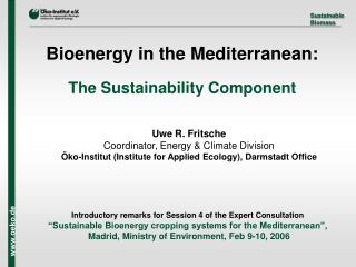 Bioenergy in the Mediterranean: The Sustainability Component