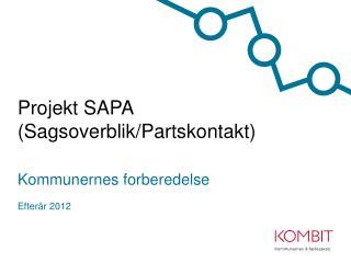 Projekt SAPA ( Sagsoverblik/Partskontakt )