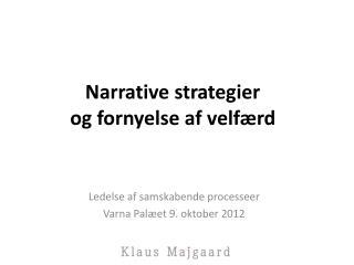 Narrative strategier og fornyelse af velfærd