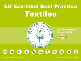 EU Eco-label Best Practice Textiles
