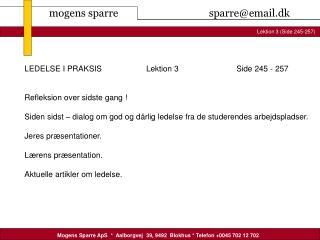 LEDELSE I PRAKSIS                    Lektion 3                          Side 245 - 257