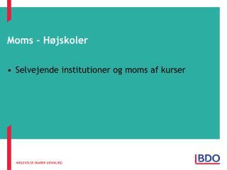 Moms - Højskoler