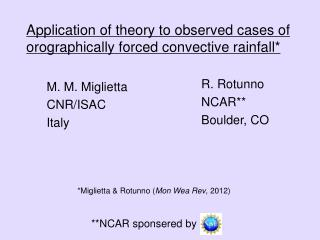 Application of theory to observed cases of      orographically forced convective rainfall*