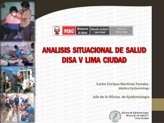 ANALISIS   SITUACIONAL   DE   SALUD  DISA   V   LIMA  CIUDAD