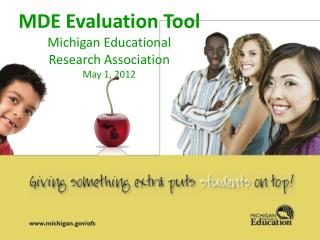 MDE Evaluation Tool Michigan Educational  Research Association May 1, 2012