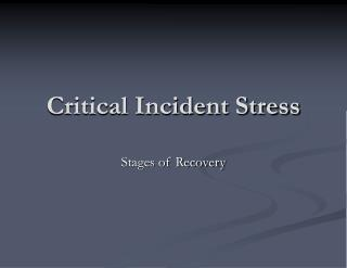Critical Incident Stress