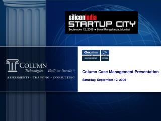Column Case Management Presentation Saturday, September 12, 2009