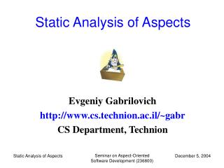 Static Analysis of Aspects