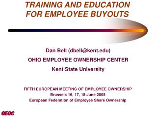 TRAINING AND EDUCATION FOR EMPLOYEE BUYOUTS