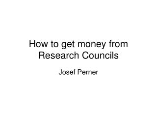 How to get money from Research Councils