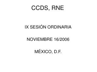 CCDS, RNE