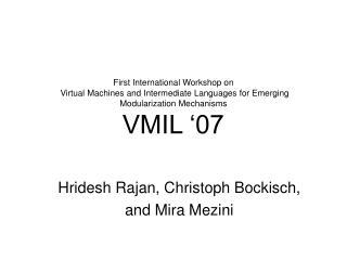 Hridesh Rajan, Christoph Bockisch,  and Mira Mezini