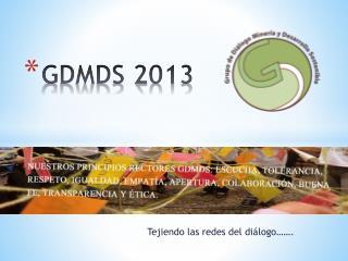 GDMDS 2013