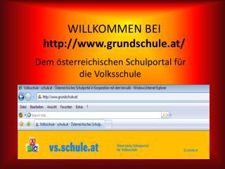 WILLKOMMEN BEI grundschule.at/