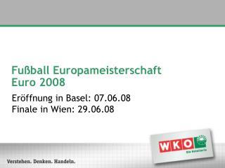Fußball Europameisterschaft Euro 2008
