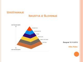 Izveštavanje Iskustva  iz Slovenije