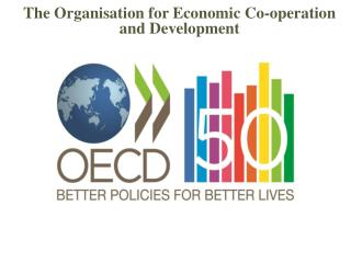 organization for economic co operation and development essay American university of armenia political development of armenia a master's essay submited to the faculty of the oecd- organization for economic cooperation and development oed - oxford english dictionary usa- united states of america 6.