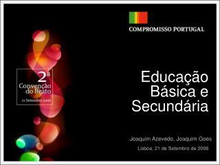 Educação  Básica e  Secundária