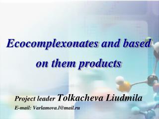 Ecocomplexonates  and based on them products