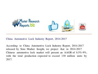 China Automotive Lock Industry Report, 2014-2017