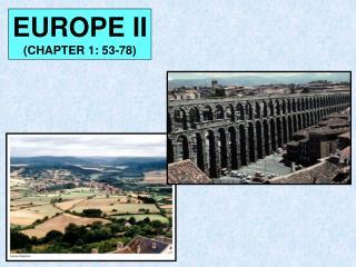 EUROPE II (CHAPTER 1: 53-78)