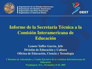 Lenore Yaffee Garcia, Jefe División de Educación y Cultura