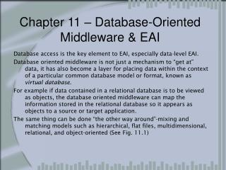 Chapter 11 � Database-Oriented Middleware & EAI