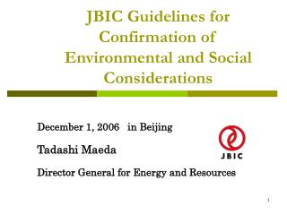 JBIC Guidelines for Confirmation of Environmental and Social Considerations
