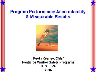 Program Performance Accountability & Measurable Results