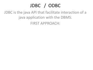 JDBC   /  ODBC