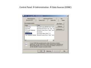 Control  Panel   Administration  Data  Sources  (ODBC)