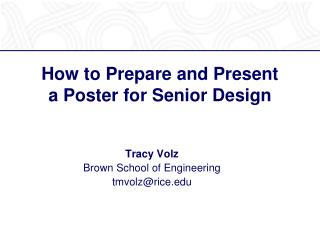 How to Prepare and Present    a Poster for Senior Design