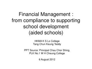 Financial Management : from compliance to supporting school development  (aided schools)