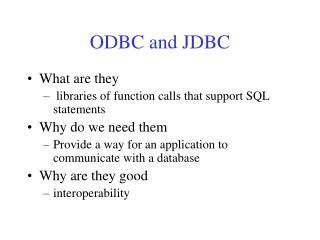 ODBC and JDBC