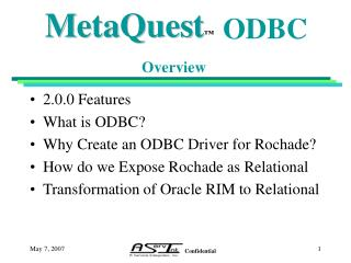 2.0.0 Features What is ODBC? Why Create an ODBC Driver for Rochade?