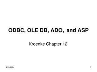 ODBC, OLE DB, ADO, and ASP