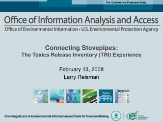 Connecting Stovepipes: The Toxics Release Inventory (TRI) Experience