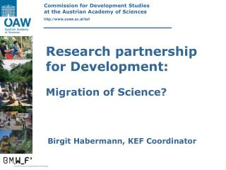 Research partnership for Development: Migration of Science?