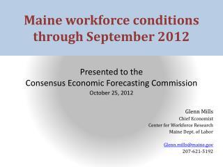 Maine workforce conditions through December 2011
