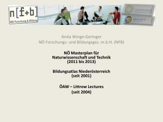 Anita Winge-Geringer NÖ Forschungs- und Bildungsges. m.b.H. (NFB)