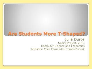 Are Students More T-Shaped?