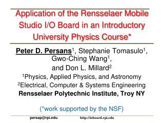 Application of the Rensselaer Mobile Studio I